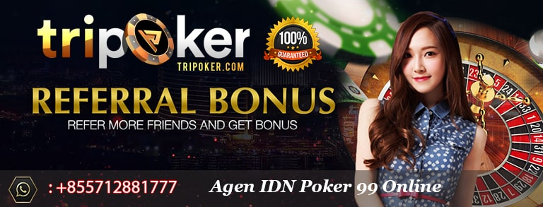 agen idn poker 99 online