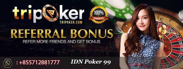 IDN Poker 99 Asia Tripoker